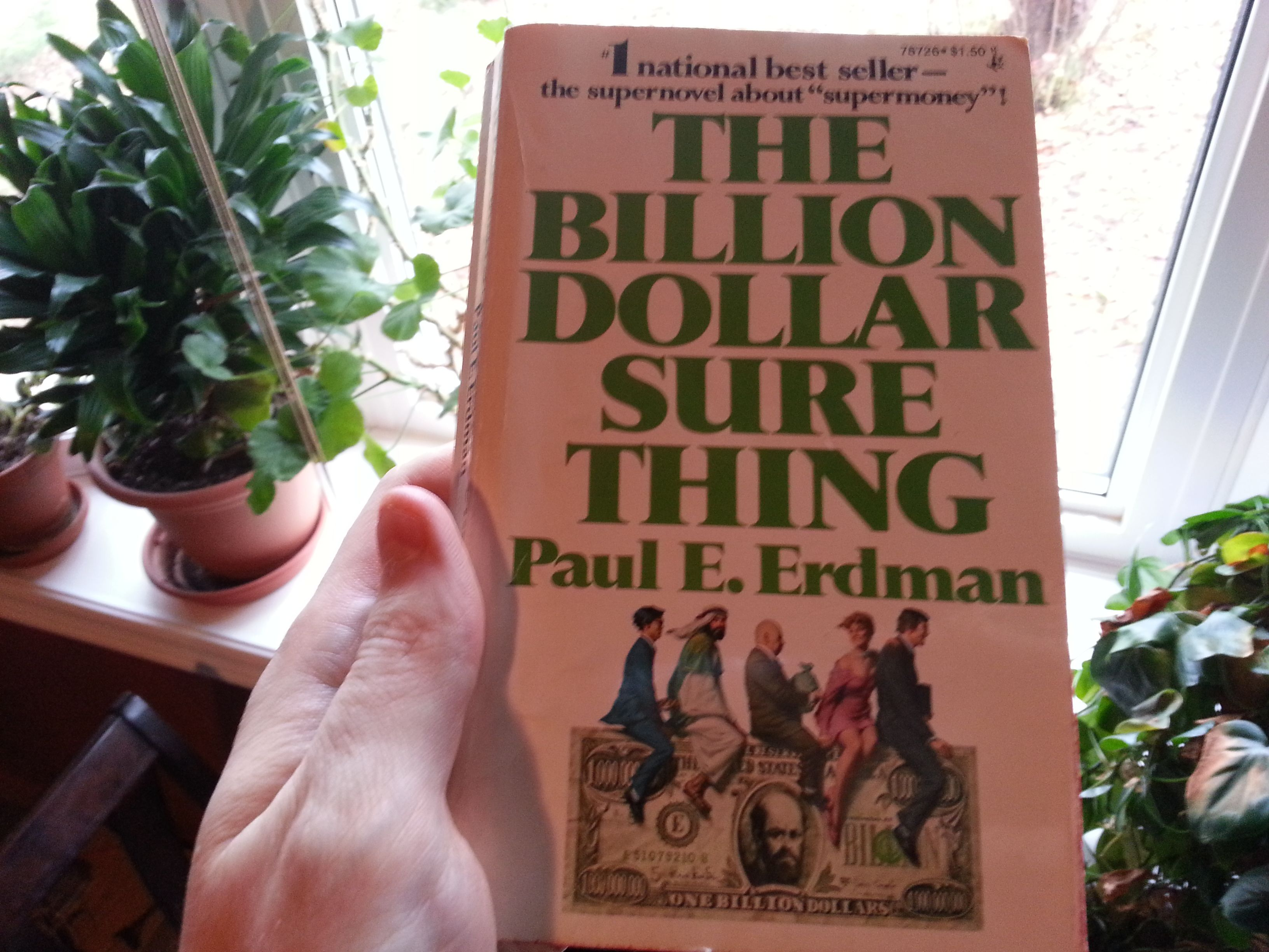 The Billion Dollar Sure Thing by Paul E. Erdman