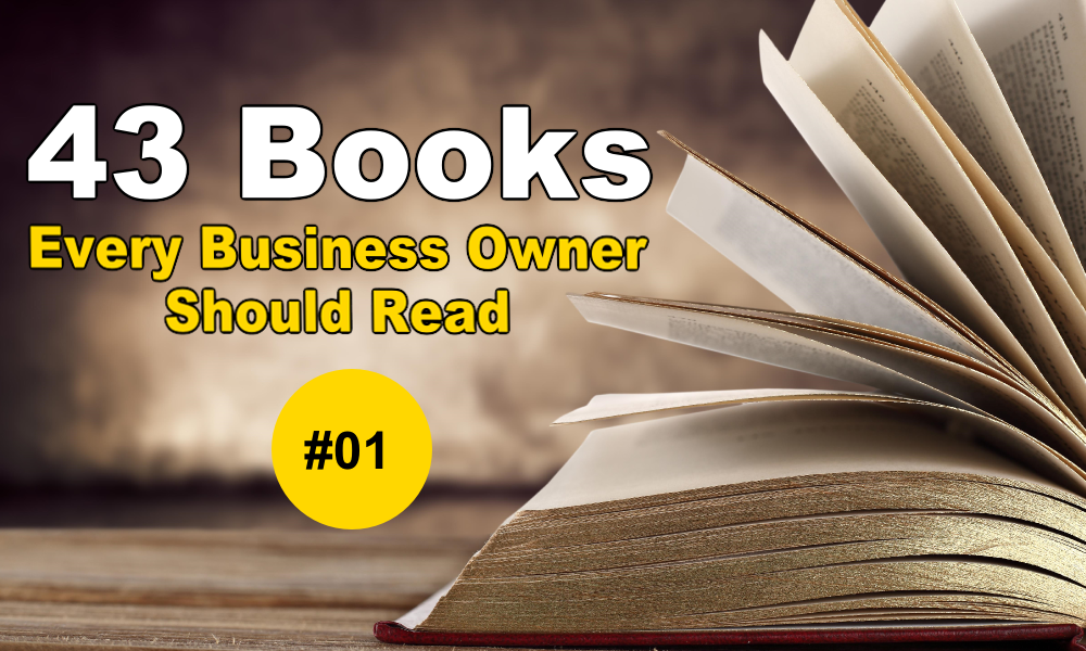 43 Books Every Business Owner Should Read - Aaron Hoos